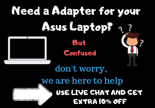Searching for a asus adapter for your laptop